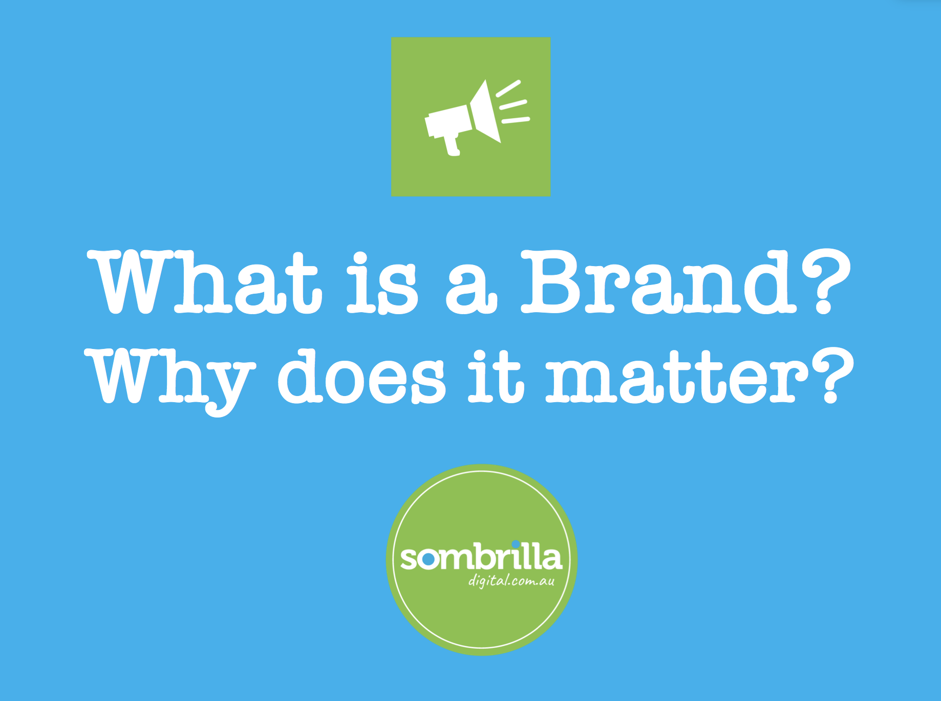 Why does your Brand Matter?
